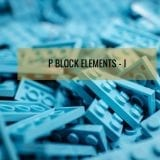 P BLOCK ELEMENTS