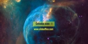colloidal state