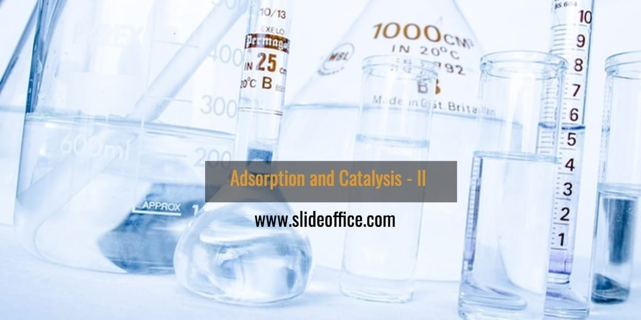 Adsorption and Catalysis