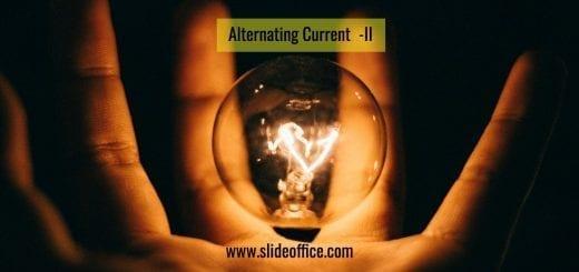 Alternating Current II